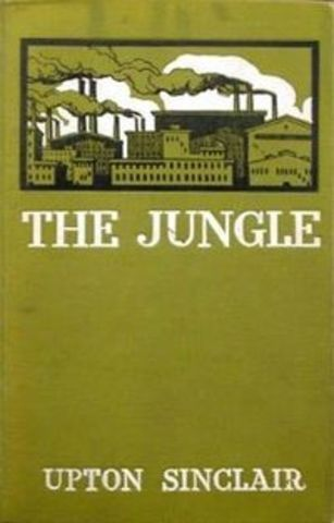 Progressivism - The Jungle by Upton Sinclair