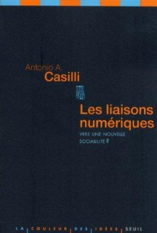 Antonio Casilli, Les liaisons numériques