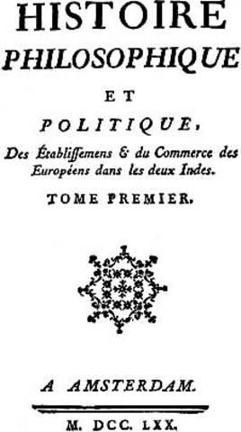 Publication de la première édition de l'Histoire des deux Indes