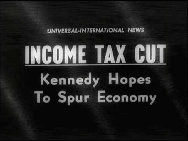 Kennedy's Tax Cut