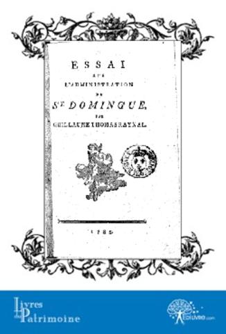Essai sur l'administration de St Domingue