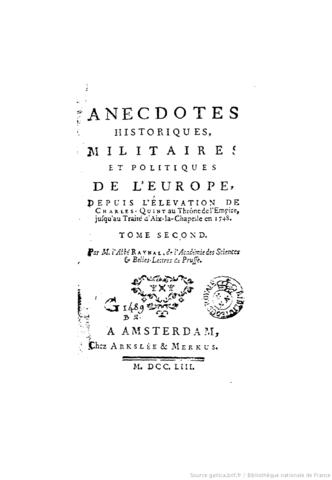 Publication des Anecdotes historiques, militaires et politiques.