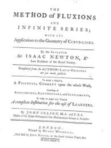 Newton's Method of Fluxions is published