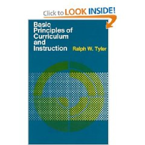 Smith & Tyler - Evaluation Manual, Tyler's Basic Principles of Curriculum & Instruction