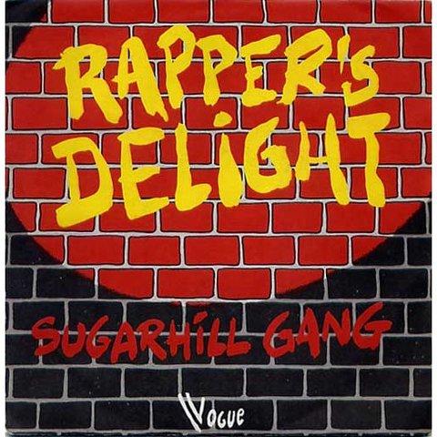 """The Sugarhill Gang's """"Rapper's Delight"""", is the first hip-hop record to reach Top 40 radio."""