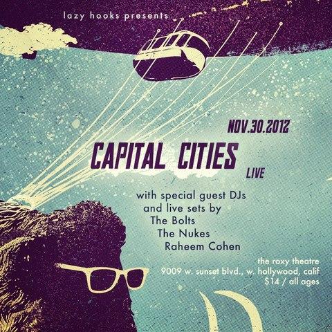 Lazy Hooks presents Capital Cities @ Roxy Theatre
