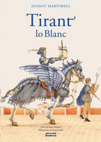 Publicacio de Tirant lo Blanc