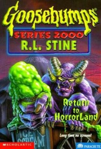 Goosebumps Series - Return to Horrorland