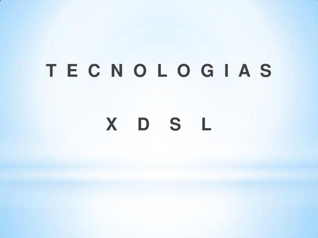 Se implanta el xDSL