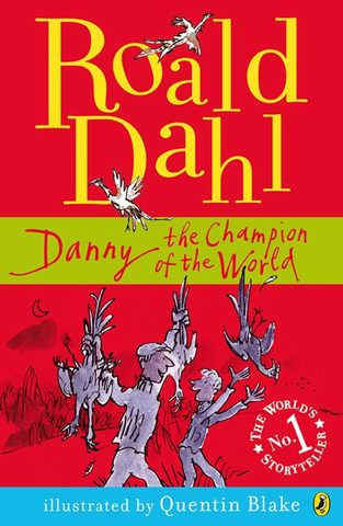 Danny the Champion of the World.