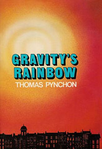 Gravity's Rainbow by Thomas Pynchon
