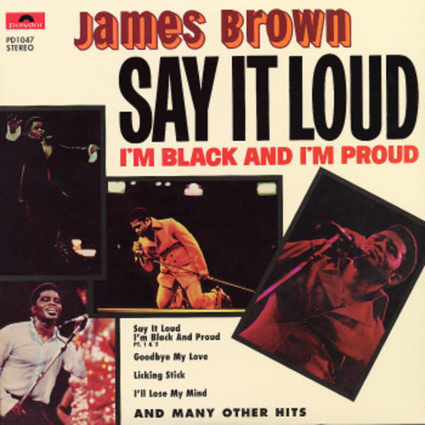 """James Brown releases """"Say it Loud I'm Black and I'm Proud"""""""