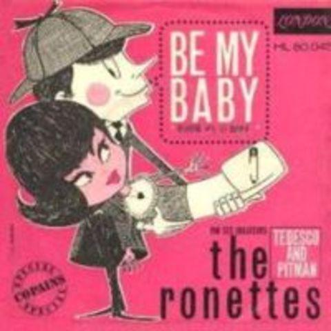"""Be My Baby"""