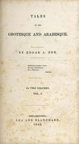 """Poe's story collection """"Tales of the Groteszue and Arabesque"""" is published in two volumes"""