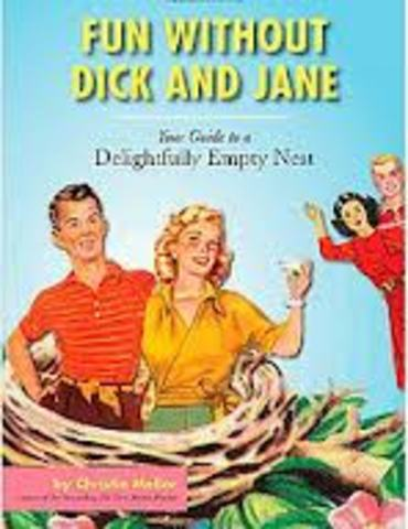 Dick and Jane teach us how to read