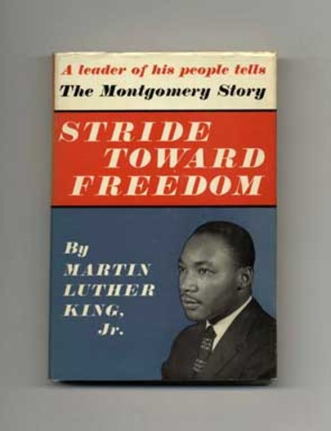 """First book, """"Stride Toward Freedom"""" is published."""