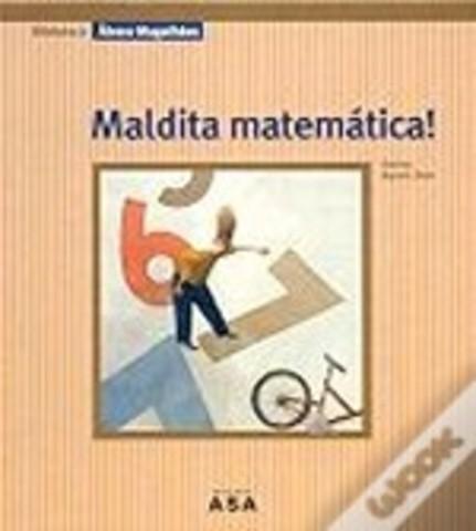 Maldita Matemática!
