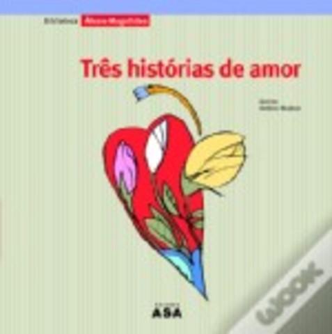 Três Histórias de Amor