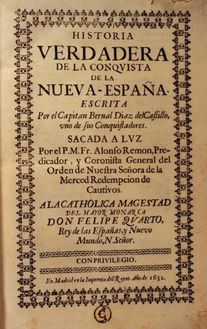 Verdadera y Notable Relación del Descubrimiento y Conquista de la Nueva España y Guatemala.