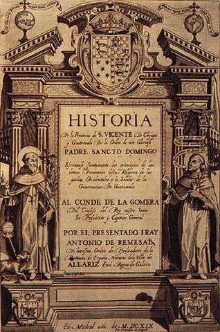 Publicación de la Historia General de las Indias Occidentales y particularmente de la gobernación de Chiapas y Guatemala.