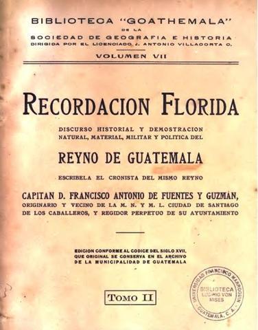 Historia de Guatemala o Recordación Florida