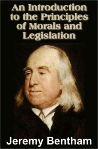 Jeremy Bentham's Introduction to the Principles of Morals and Legislation
