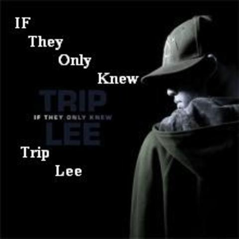Trip Lee releases If They Only Knew