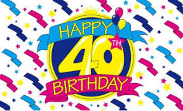 Turned 40!