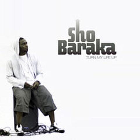 Sho Baraka releases Turn My Life Up