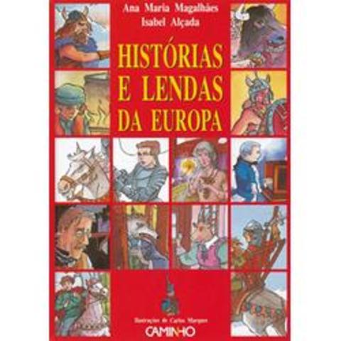 1º Livro da colecção «Histórias e lendas» com o título, «Histórias e lendas da Europa»