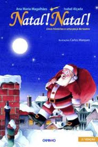 Natal! Natal Cinco histórias e uma peça de teatro