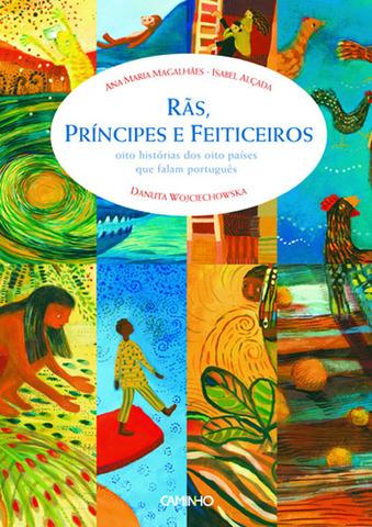 Rãs, Príncipes e Feiticeiros , 8 Histórias dos 8 Países que Falam Português