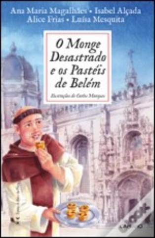 Monge Desastrado e os Pastéis de Belém