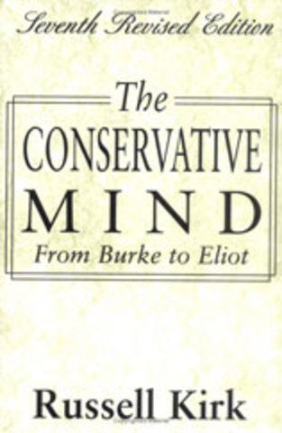The Conservative Mind by Russell Kirk 1953
