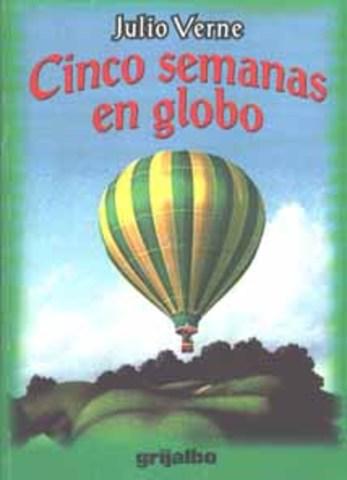 Julio Verne publica cinco semanas en globo