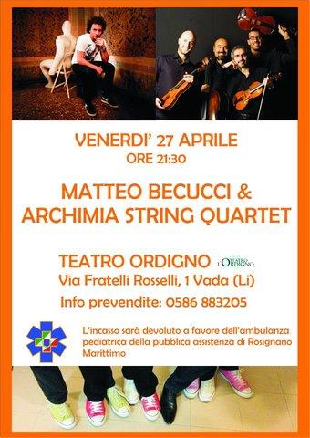 Live con Archimia String Quartet @Teatro Ordigno - Vada (LI)