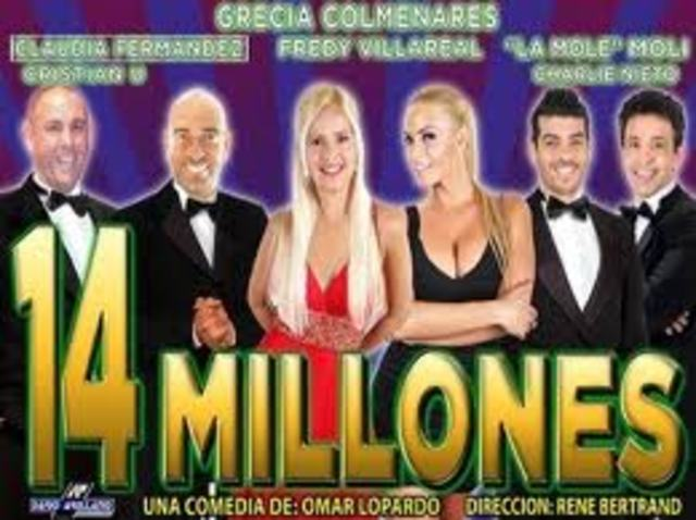 """14 millones"""