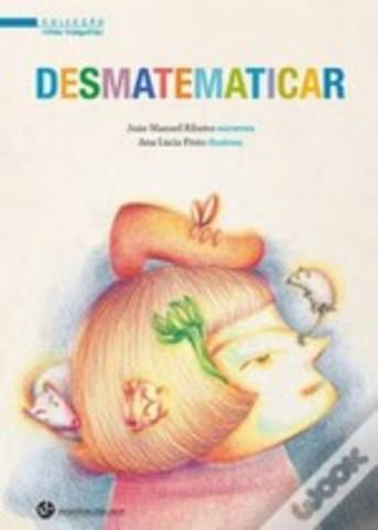 Desmatematicar