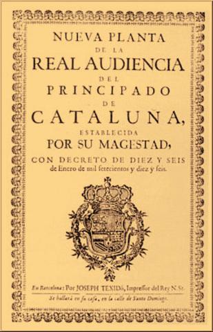 Decreto de Nueva Planta in the Principado de Cataluña