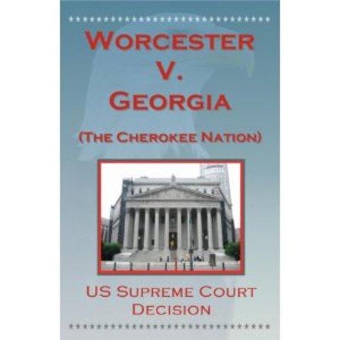 Worcester V Georgia