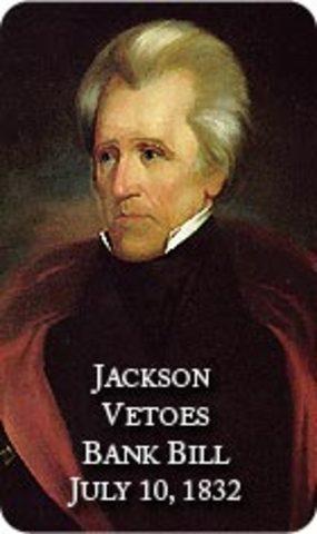 President Jackson Vetoes the 2nd National Bank Of America
