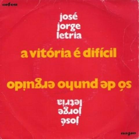 Disco single «A Vitória é Difícil / Só de Punho Erguido»