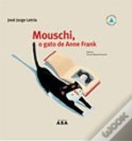 Mouschi, O Gato de Anne Frank