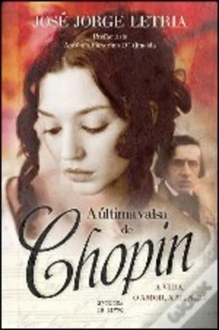 A Última Valsa de Chopin: A vida, o amor e a música