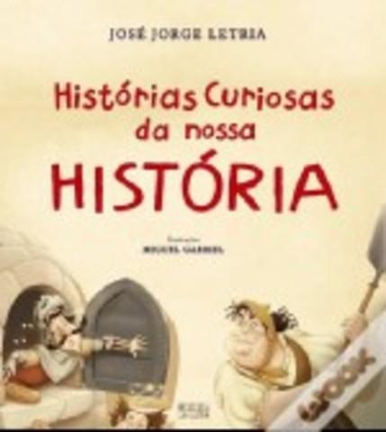 Histórias Curiosas da Nossa História
