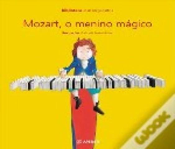 Mozart, o menino mágico