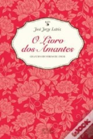 O Livro dos Amantes: Grandes Histórias de Amor
