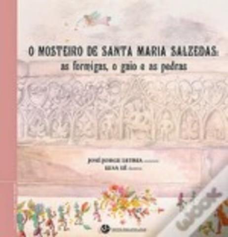 O Mosteiro de Santa Maria de Salzedas