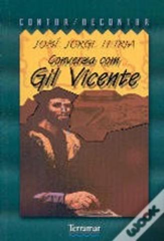 Conversa com Gil Vicente