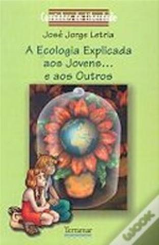 A Ecologia Explicada aos Jovens...e aos Outros